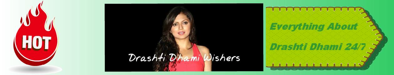 Drashti Dhami Wishers